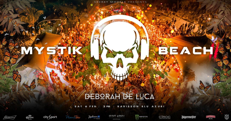 The Mystik Beach Festival II : DEBORAH DE LUCA