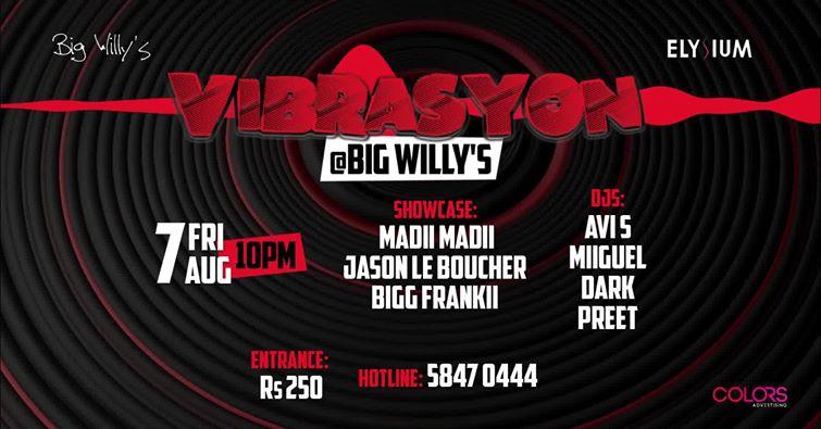 Vibrasyon at Big Willy's