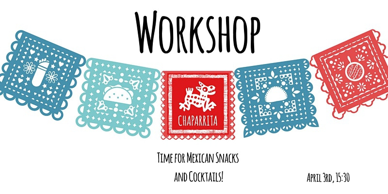 Mexican Cocktails and Snacks Online Workshop