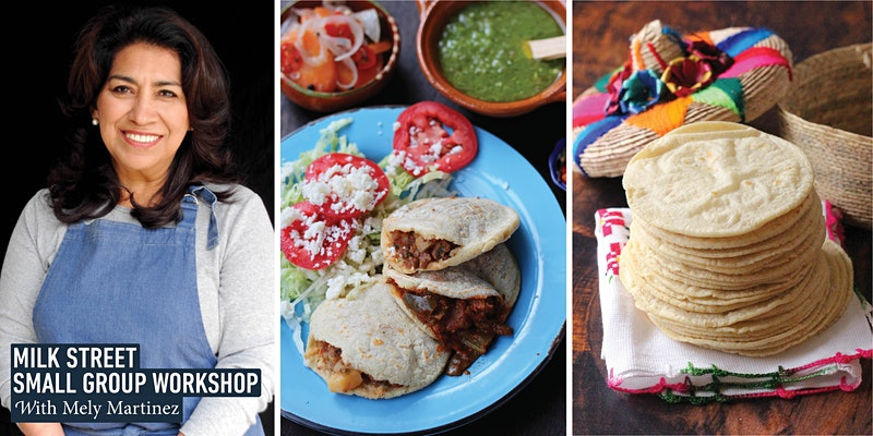 Small Group Workshop: Masa Tortillas with Mely Martinez