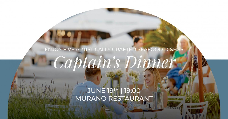 Captain's Dinner at Murano Restaurant