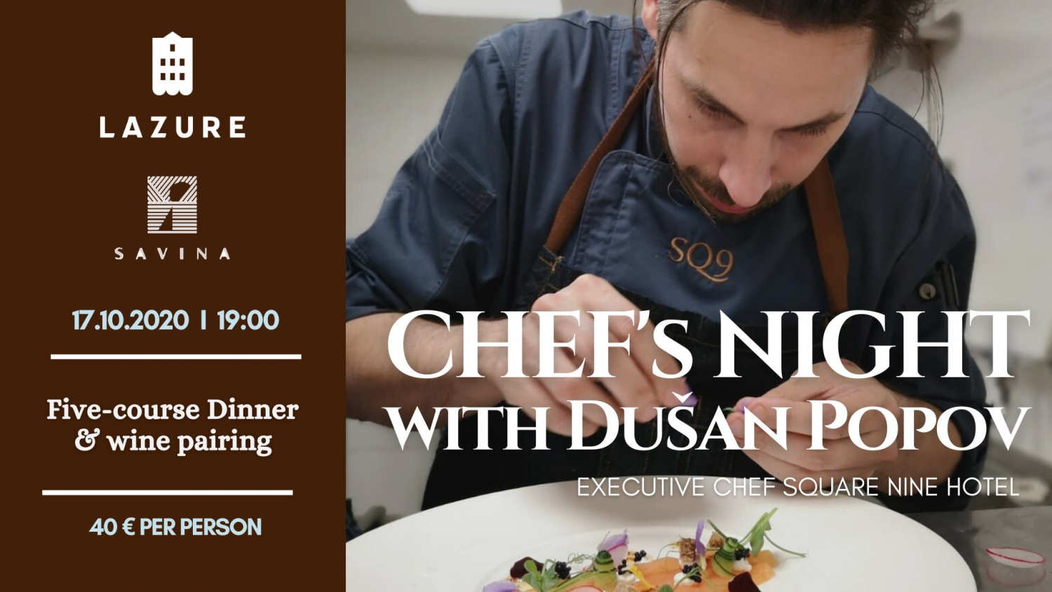 Chef's Night With Dusan Popov at Lazure Hotel
