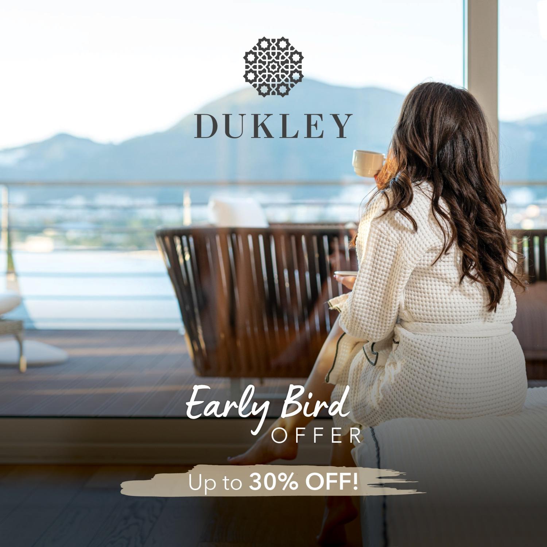 Early Bird Offer at Dukley Hotels & Resort