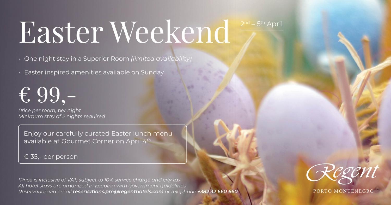 Easter Weekend at Regent Porto Montenegro Hotel