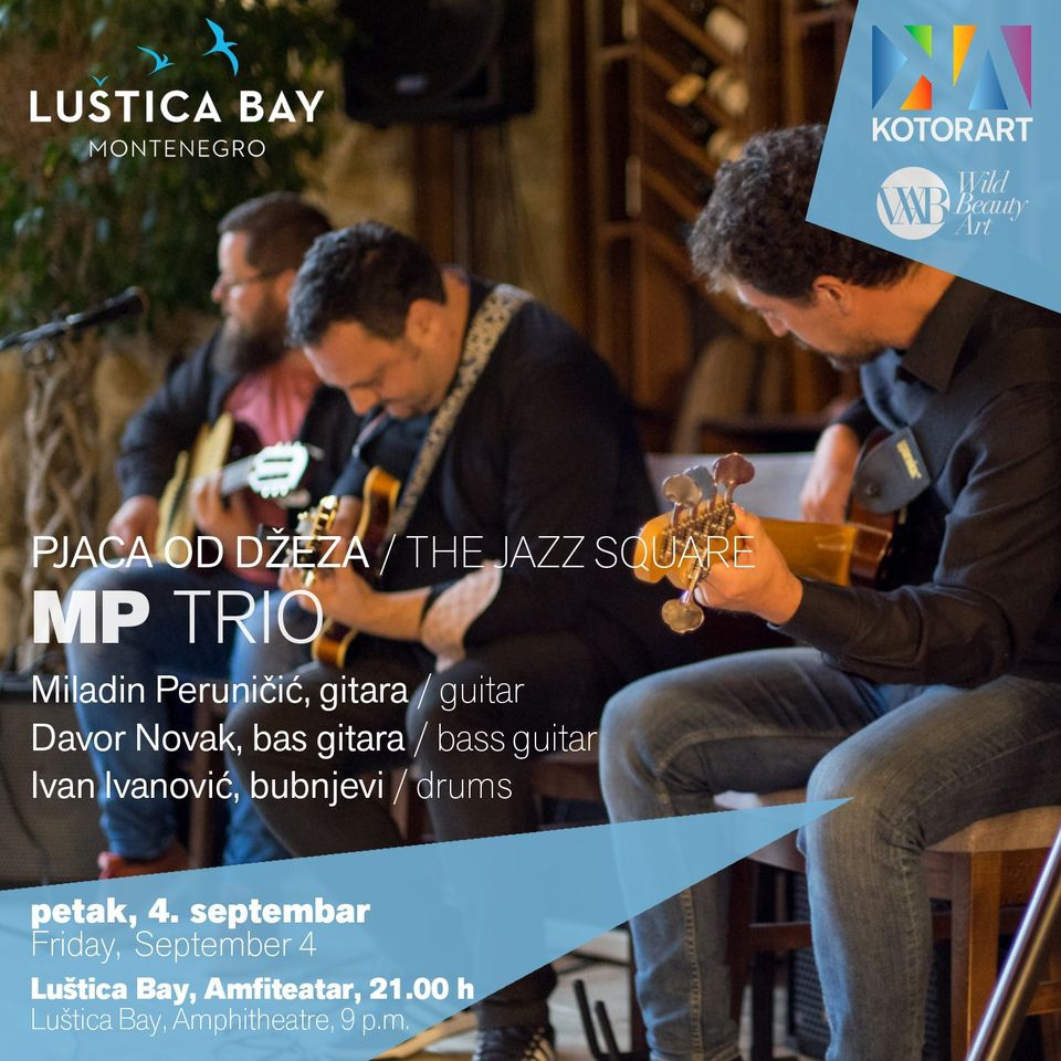 Kotor Art Jazz Concert with MP Trio at Lustica Bay
