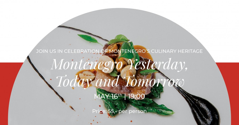 Montenegro Yesterday, Today and Tomorrow at Murano Restaurant