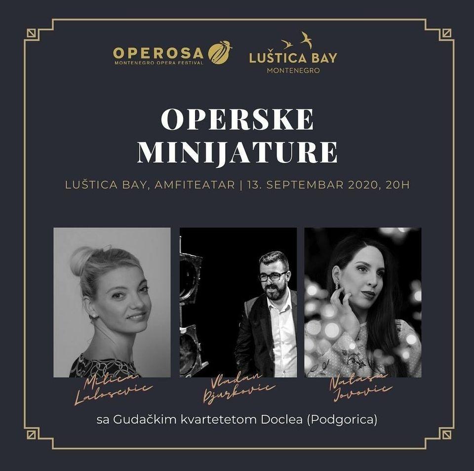 Opera Miniatures at Lustica Bay