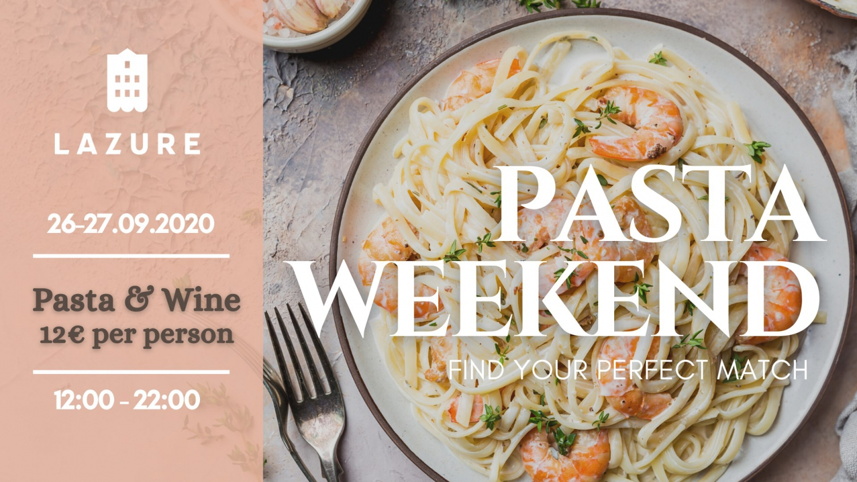 Pasta Weekend at Lazure