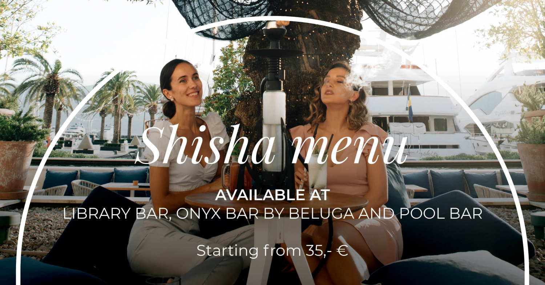 Shisha Menu by Regent Porto Montenegro