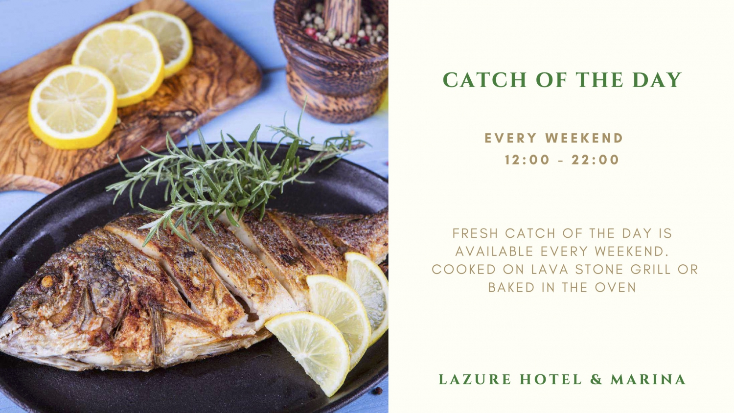 Special Offer: Catch of The Day by Lazure Hotel