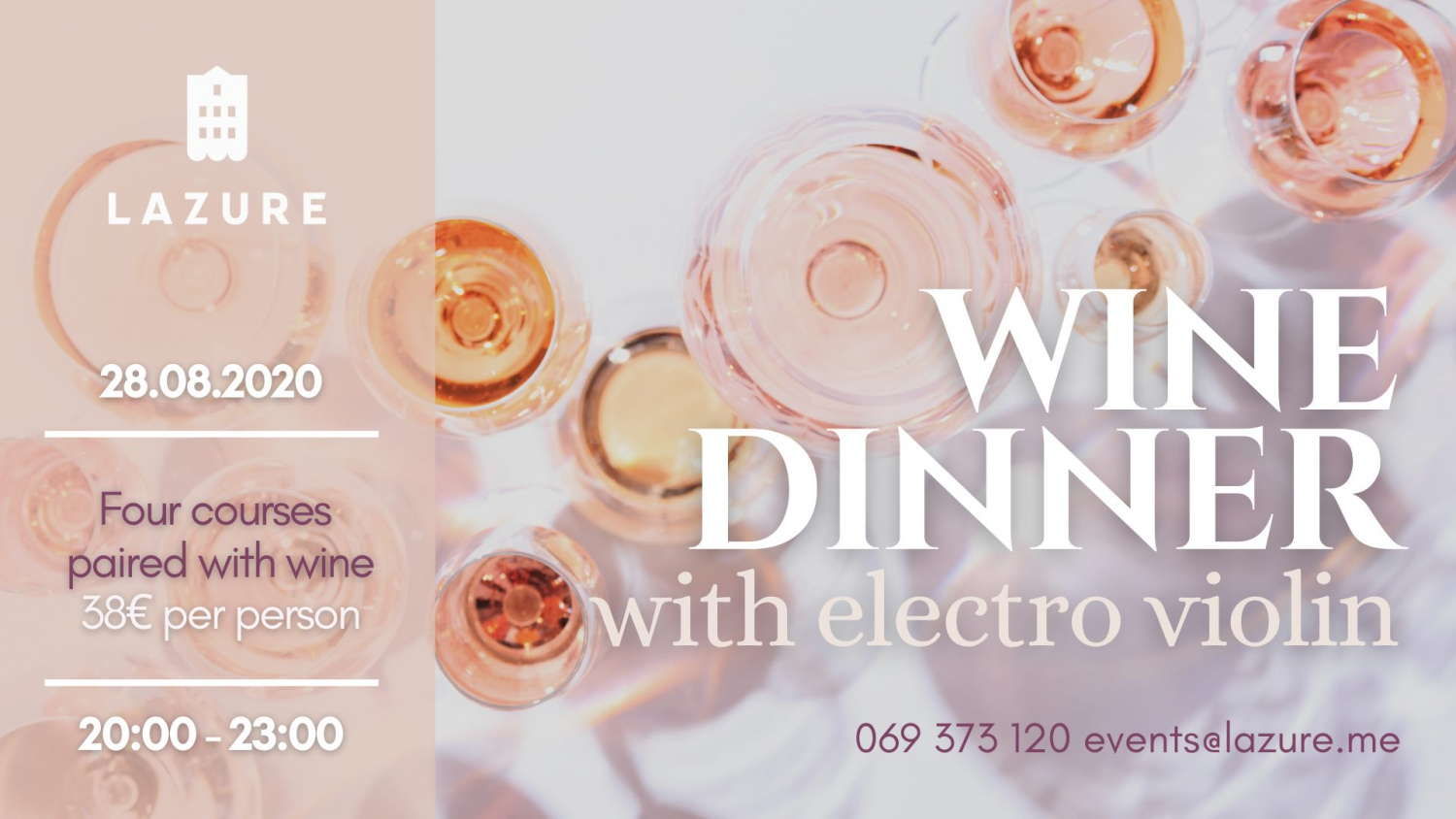 Wine Dinner with Electro Violin at Lazure Hotel