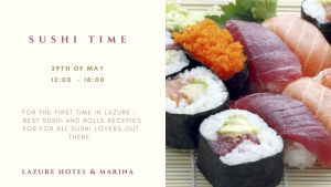 Sushi Time at Lazure Hotel