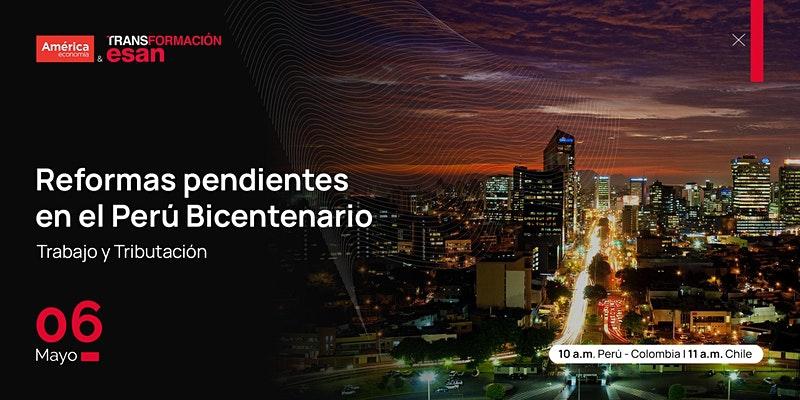 Pending Reforms in Peru Bicentennial