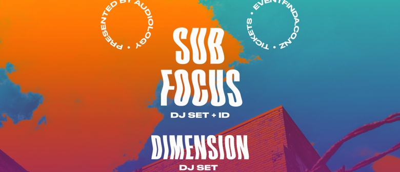 Sub Focus, Dimension