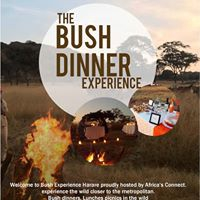 Bush Dinner Experience Reopens