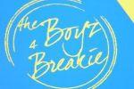 The Boyz 4 Breakie