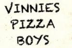 Vinnies Pizza Boys