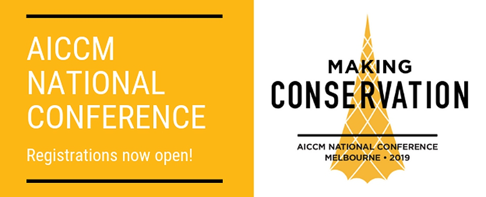 AICCM National Conference 2019: Making Conservation