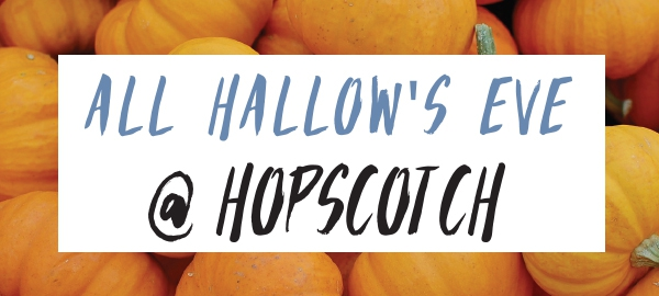 All hallow's eve @ hopscotch