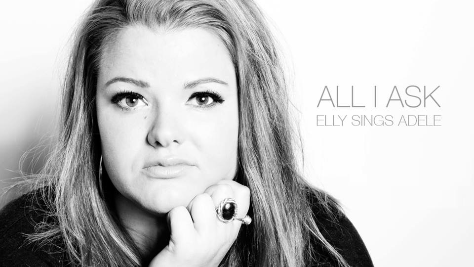 All I Ask: Elly Sings Adele