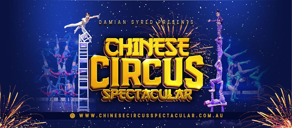 Chinese Circus Spectacular - Melton