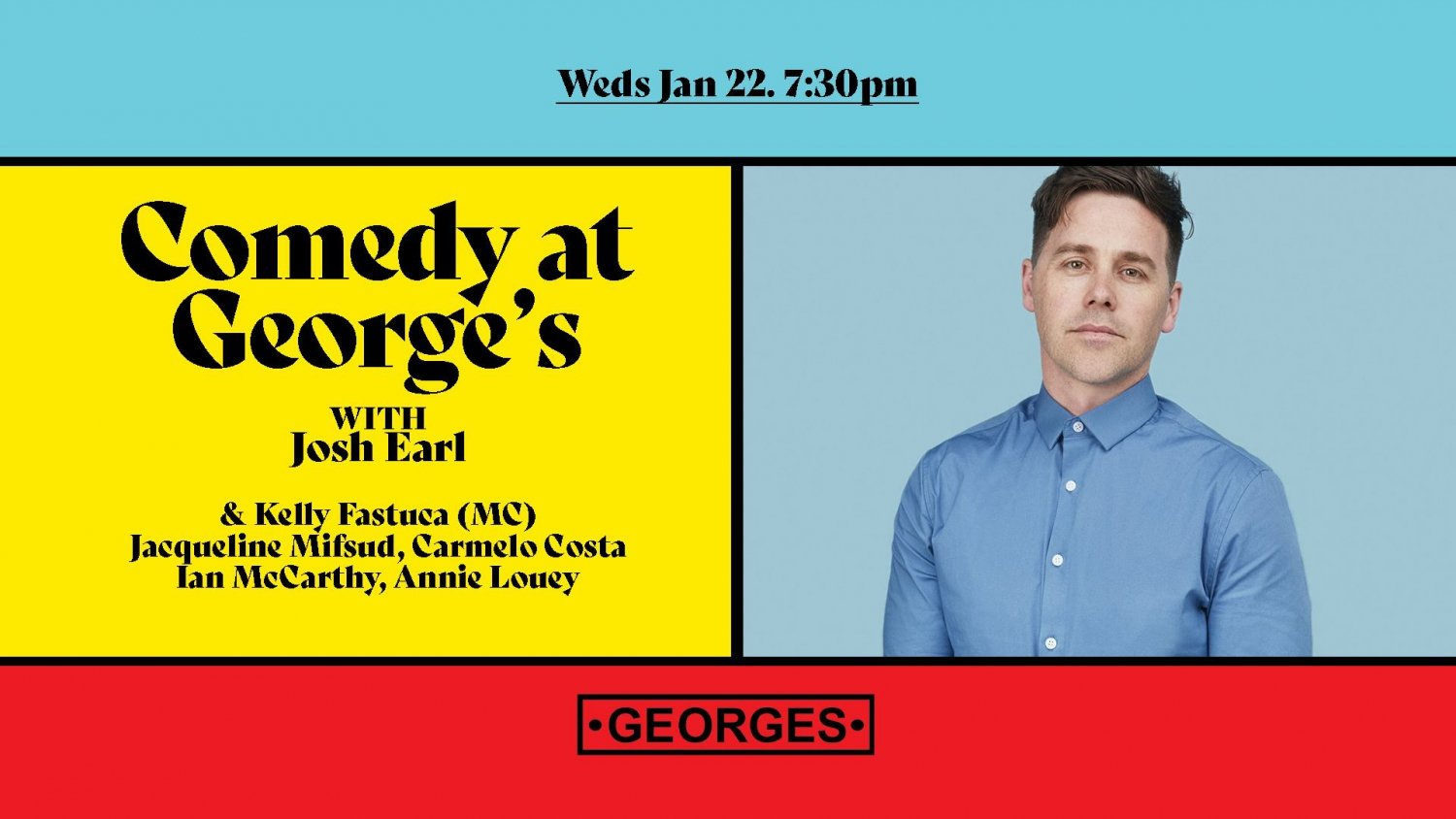 Comedy At George's - Jan 22 - Josh Earl
