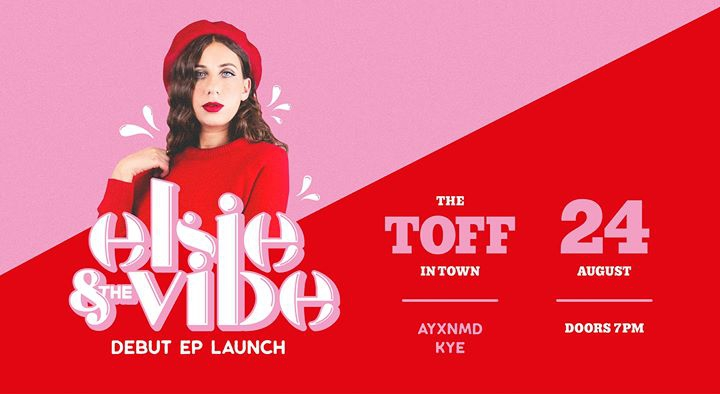 Elsie and The Vibe: debut EP launch