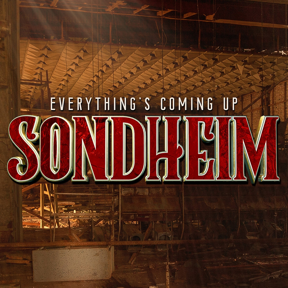 Everything's Coming Up Sondheim