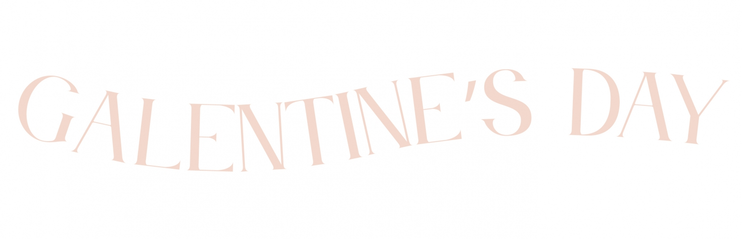 GALENTINE'S DAY EVENT by BANGN BODY