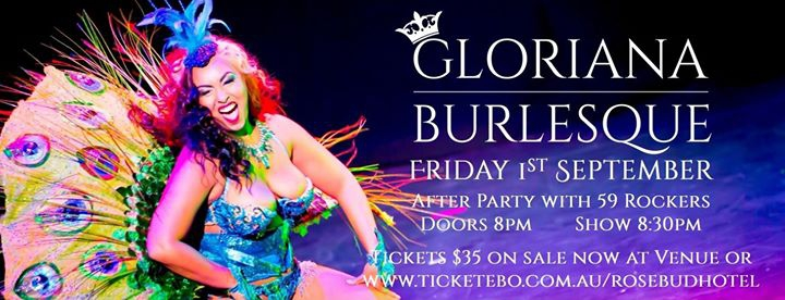 Gloriana Burlesque at the Rosebud Hotel