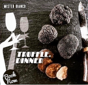 Il Finale Truffle Dinner at Mister Bianco