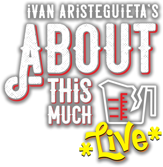IVAN ARISTEGUIETA: ABOUT THIS MUCH live via Zoom - OCT 3