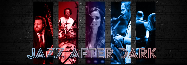 Jazz After Dark