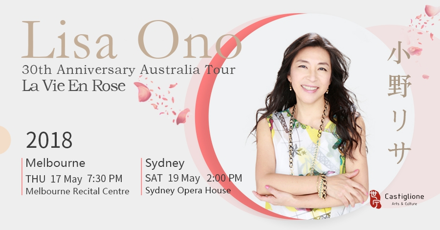 La Vie En Rose - Lisa Ono 30th Anniversary Australia Tour
