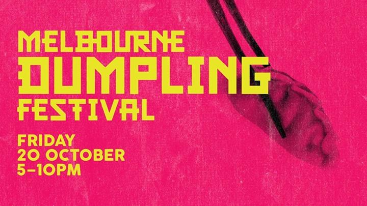 Melbourne Dumpling Festival 2017
