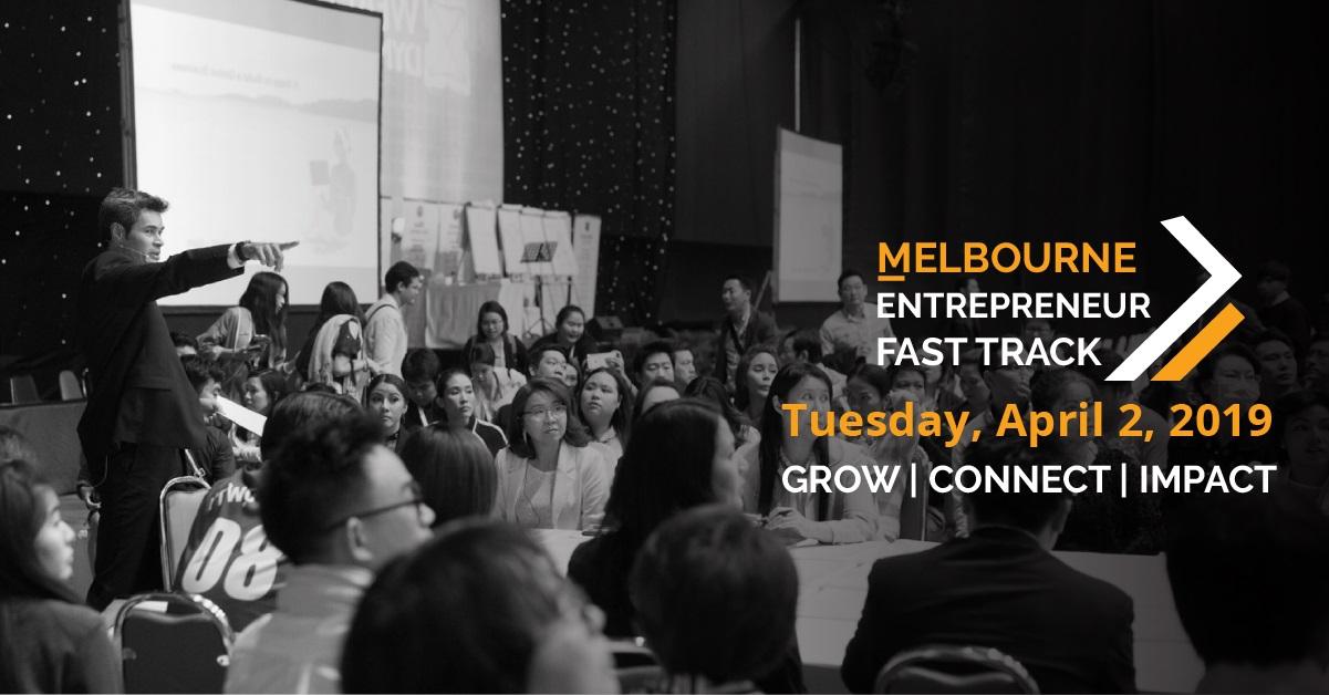 Melbourne Entrepreneur Fast Track 2019