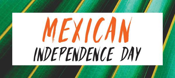 Mexican Indepence Day