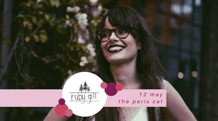 Ruby Gill / 12.05 at The Paris Cat
