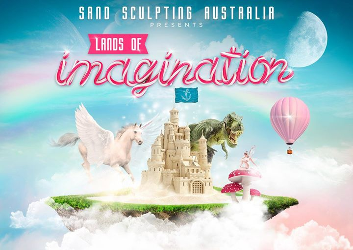 Sand Sculpting Australia 'Lands of Imagination'