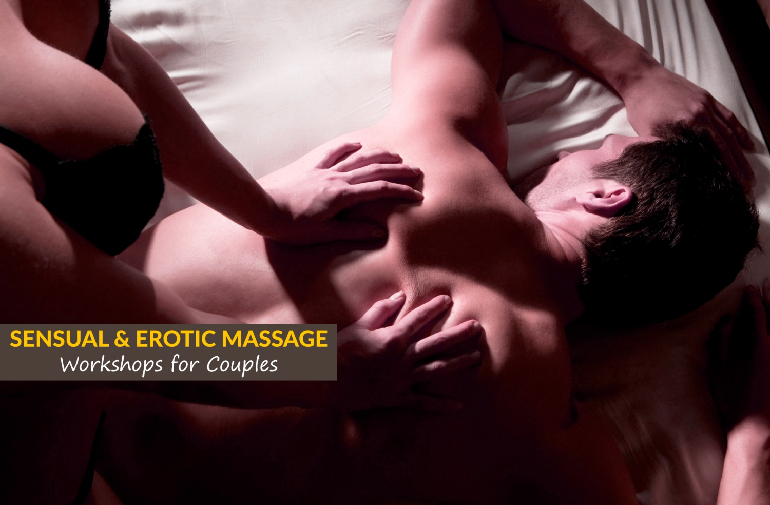 Sensual & Erotic Massage Workshops for Couples