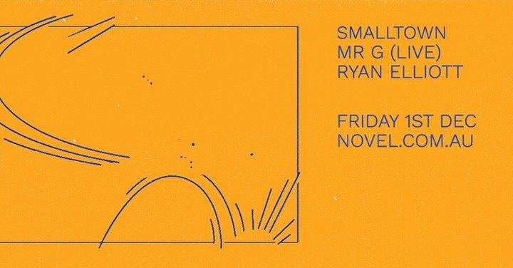 Smalltown with Mr. G (LIVE) & Ryan Elliott