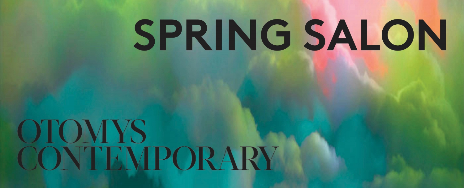 Spring Salon at Otomys Contemporary