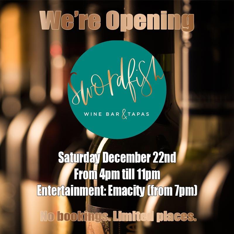 Swordfish Wine Bar & Tapas OPENING