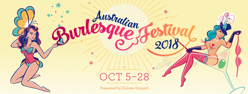 The Australian Burlesque Festival - Melbourne