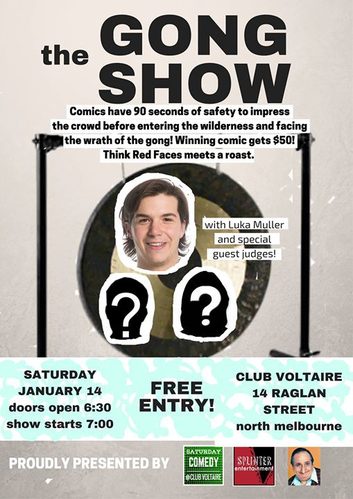 The Gong Show - $50 prize! Free entry!