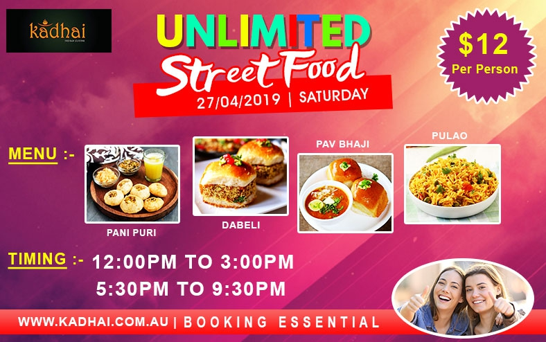 Unlimited Street Food Apr-2018 @ Kadhai Indian Cuisine