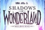 Shadows Of Wonderland
