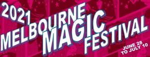 The Melbourne Magic Festival 2021