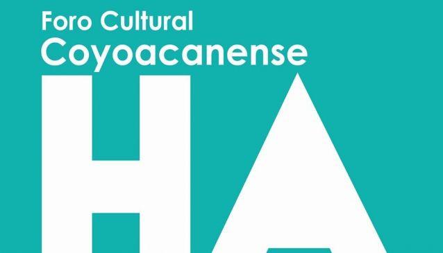 Foro Cultural Coyoacanense (Hugo Argüelles)