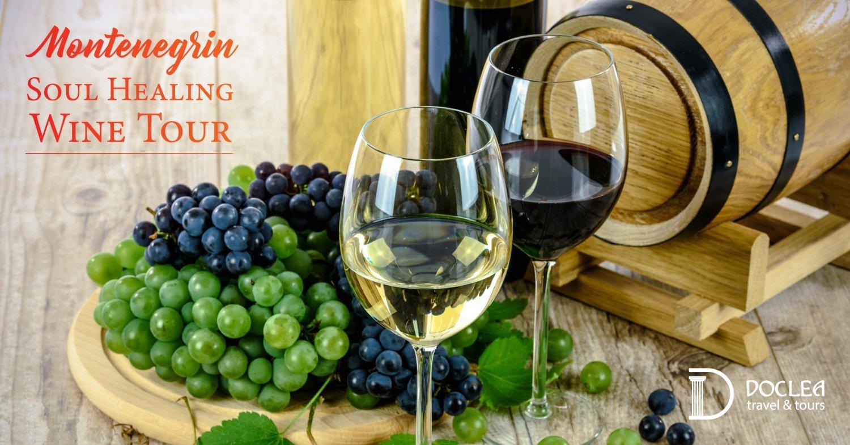 Montenegrin Soul-Healing Wine Tour